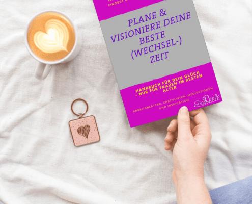 Plane und visioniere deine besten Wechseljahre