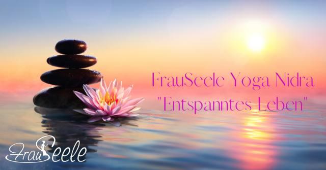 FrauSeele Yoga Nidra Gelassenheit und Entspannung
